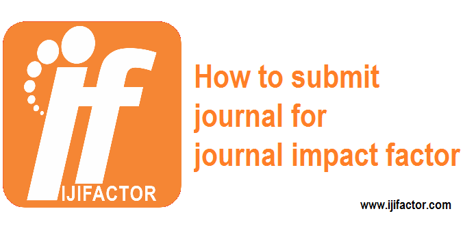 how to submit journal for journal impact factor